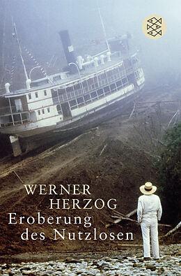 Kartonierter Einband Eroberung des Nutzlosen von Werner Herzog