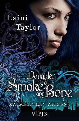 Kartonierter Einband Daughter Of Smoke And Bone von Laini Taylor