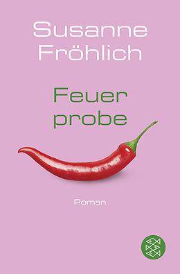 Kartonierter Einband Feuerprobe von Susanne Fröhlich