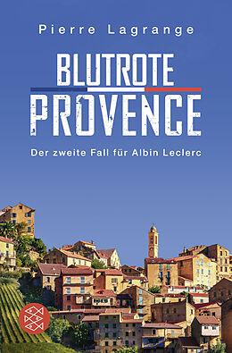 Kartonierter Einband Blutrote Provence von Pierre Lagrange