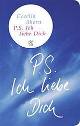 P S Ich Liebe Dich Cecelia Ahern Buch Kaufen Ex Libris