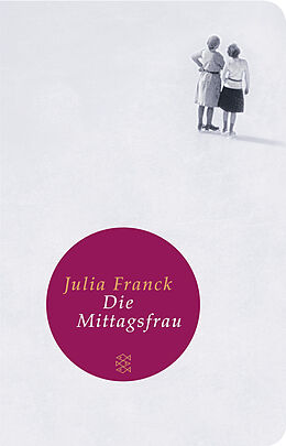 Die Mittagsfrau [Version allemande]