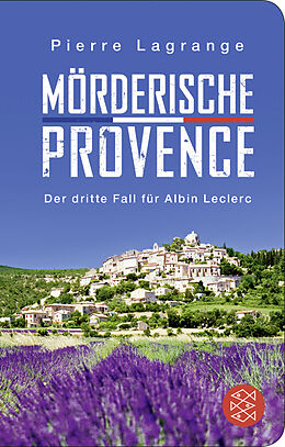Fester Einband Mörderische Provence von Pierre Lagrange