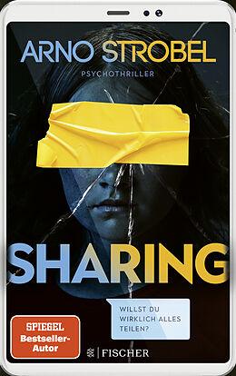 Kartonierter Einband Sharing  Willst du wirklich alles teilen? von Arno Strobel