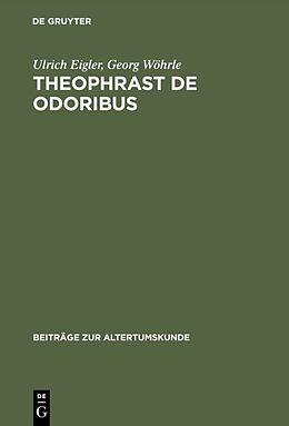 Fester Einband Theophrast De odoribus von Georg Wöhrle, Ulrich Eigler