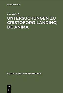 Fester Einband Untersuchungen zu Cristoforo Landino, De anima von Ute Rüsch