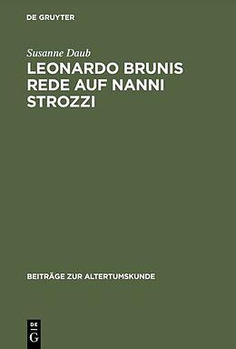 Fester Einband Leonardo Brunis Rede auf Nanni Strozzi von Susanne Daub