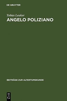 Fester Einband Angelo Poliziano von Tobias Leuker