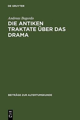 Fester Einband Die antiken Traktate über das Drama von Andreas Bagordo