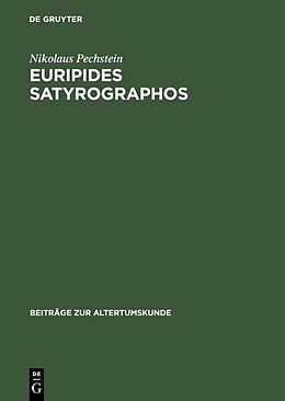 Fester Einband Euripides Satyrographos von Nikolaus Pechstein