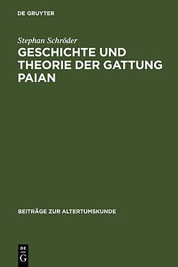 Fester Einband Geschichte und Theorie der Gattung Paian von Stephan Schröder