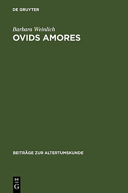 Fester Einband Ovids Amores von Barbara Weinlich