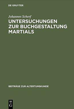 Fester Einband Untersuchungen zur Buchgestaltung Martials von Johannes Scherf