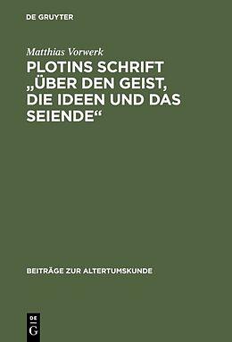 """Fester Einband Plotins Schrift """"Über den Geist, die Ideen und das Seiende"""" von Matthias Vorwerk"""