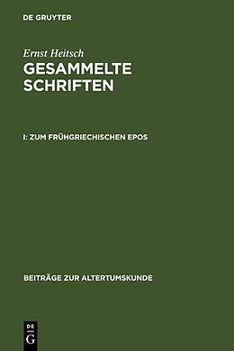 Fester Einband Zum frühgriechischen Epos von Ernst Heitsch