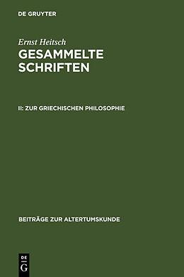 Fester Einband Zur griechischen Philosophie von Ernst Heitsch