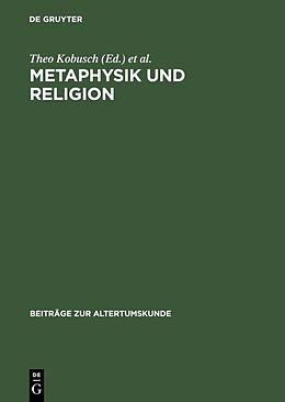 Fester Einband Metaphysik und Religion von