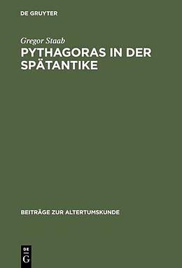 Fester Einband Pythagoras in der Spätantike von Gregor Staab