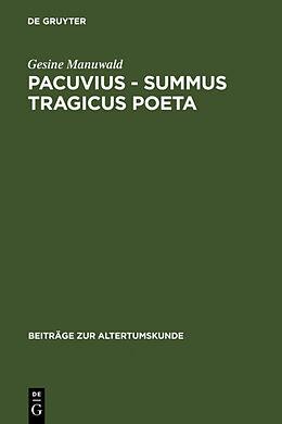 Fester Einband Pacuvius - summus tragicus poeta von Gesine Manuwald