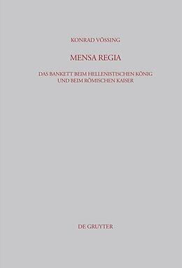 Fester Einband Mensa regia von Konrad Vössing
