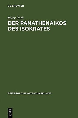 Fester Einband Der Panathenaikos des Isokrates von Peter Roth