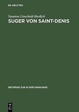 Fester Einband Suger von Saint-Denis von Susanne Linscheid-Burdich