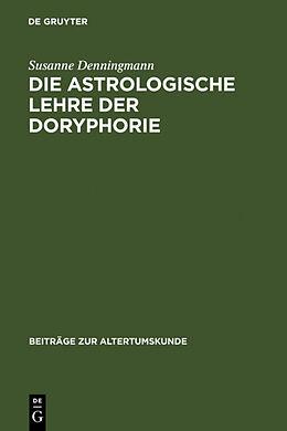 Fester Einband Die astrologische Lehre der Doryphorie von Susanne Denningmann