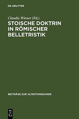 Fester Einband Stoische Doktrin in römischer Belletristik von