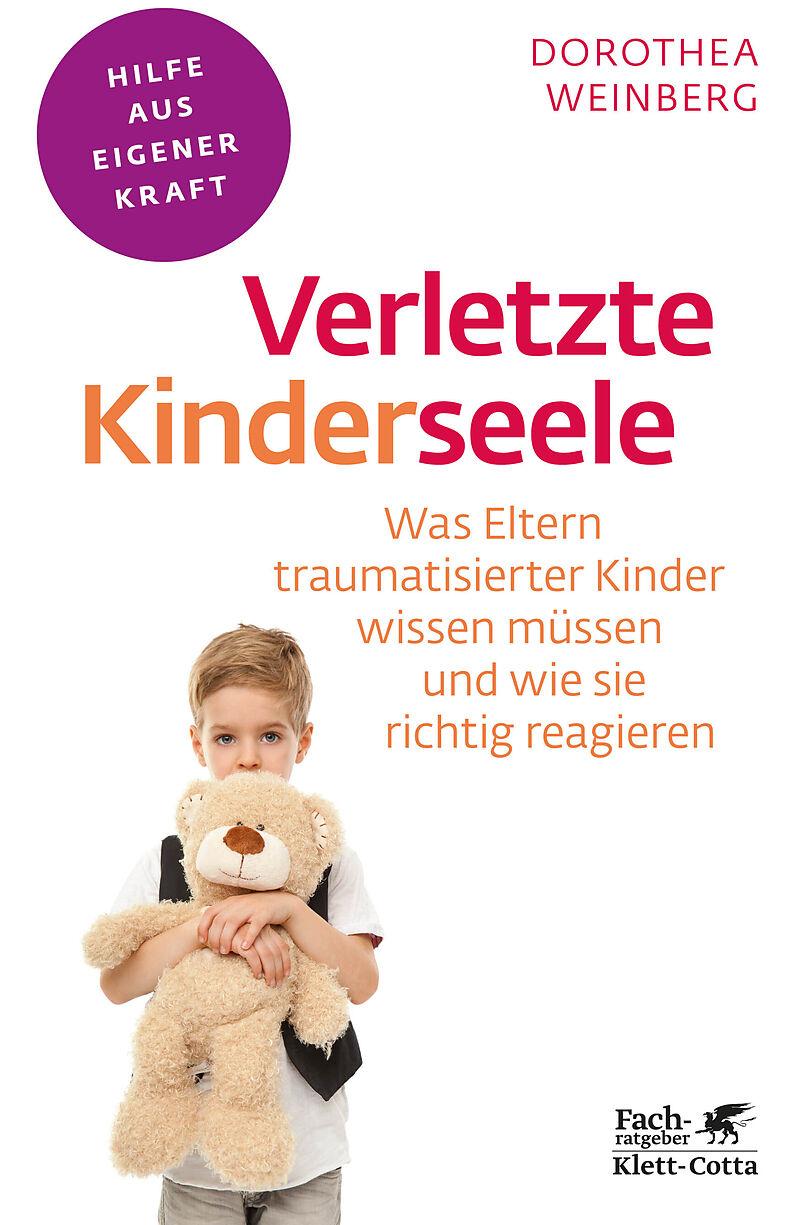 Verletzte Kinderseele Dorothea Weinberg Buch Kaufen Ex Libris