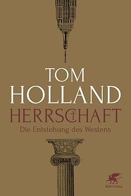 Fester Einband Herrschaft von Tom Holland