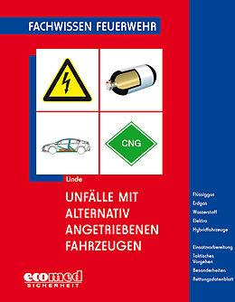 Unfälle mit alternativ angetriebenen Fahrzeugen [Versione tedesca]