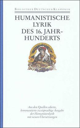 Bibliothek Der Fruhen Neuzeit Leinen Humanistische Lyrik Des 16 Jahrhunderts Buch Kaufen Ex Libris