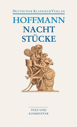 Nachtstücke / Klein Zaches genannt Zinnober / Prinzessin Brambilla / Werke 1816-1820 [Version allemande]
