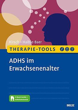 E-Book (pdf) Therapie-Tools ADHS im Erwachsenenalter von Peter Kirsch, Nina Haible-Baer