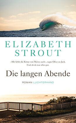 Fester Einband Die langen Abende von Elizabeth Strout
