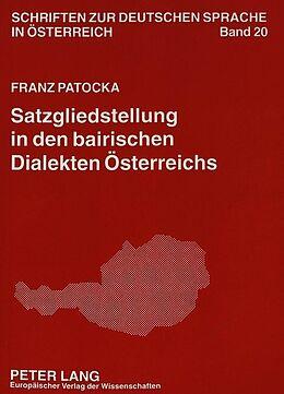Kartonierter Einband Satzgliedstellung in den bairischen Dialekten Österreichs von Franz Patocka