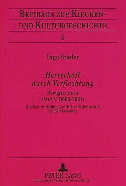 Kartonierter Einband Herrschaft durch Verflechtung von Ingo Stader