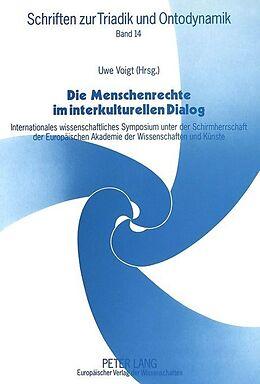 Kartonierter Einband Die Menschenrechte im interkulturellen Dialog von