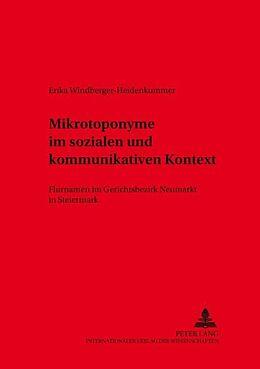 Kartonierter Einband Mikrotoponyme im sozialen und kommunikativen Kontext von Erika Windberger-Heidenkummer