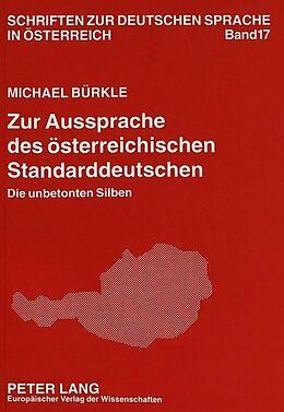 Kartonierter Einband Zur Aussprache des österreichischen Standarddeutschen von Michael Bürkle