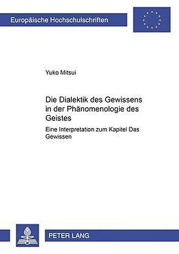 Kartonierter Einband Die Dialektik des Gewissens in der «Phänomenologie des Geistes» von Yuko Mitsui