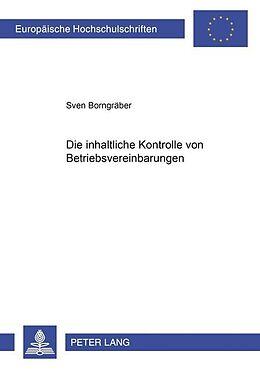 Kartonierter Einband Die inhaltliche Kontrolle von Betriebsvereinbarungen von Sven Borngräber