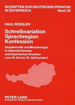 Kartonierter Einband Schreibvariation - Sprachregion - Konfession von Paul Rössler