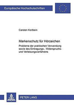 Kartonierter Einband Markenschutz für Hörzeichen von Carsten Kortbein