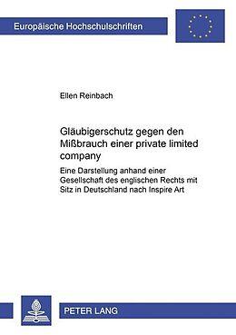 Kartonierter Einband Gläubigerschutz gegen den Mißbrauch einer private limited company von Ellen Reinbach