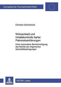 Kartonierter Einband Wirksamkeit und Inhaltskontrolle harter Patronatserklärungen von Christian Schnellecke