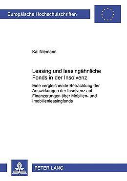 Kartonierter Einband Leasing- und leasingähnliche Fonds in der Insolvenz von Kai Niemann
