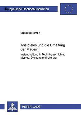 Kartonierter Einband Aristoteles und die Erhaltung der Mauern von Eberhard Simon