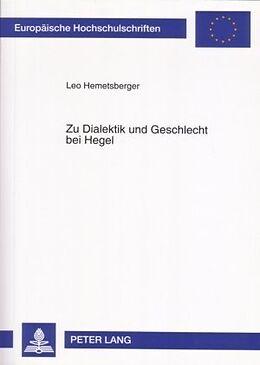 Kartonierter Einband Zu Dialektik und Geschlecht bei Hegel von Leo Hemetsberger