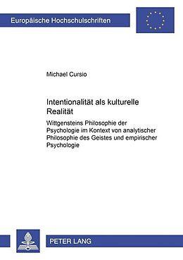 Kartonierter Einband Intentionalität als kulturelle Realität von Michael Cursio
